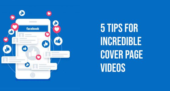 5 Guidelines for Facebook Cover Video